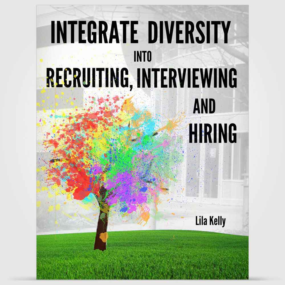 Diversity And Inclusion Quotes Integrate Diversity Into Recruiting Interviewing And Hiring